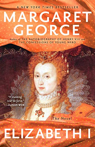 9780143120445: Elizabeth I: The Novel