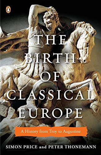 9780143120452: The Birth of Classical Europe: A History from Troy to Augustine