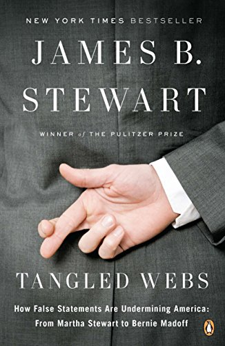 9780143120575: Tangled Webs: How False Statements Are Undermining America: From Martha Stewart to Bernie Madoff