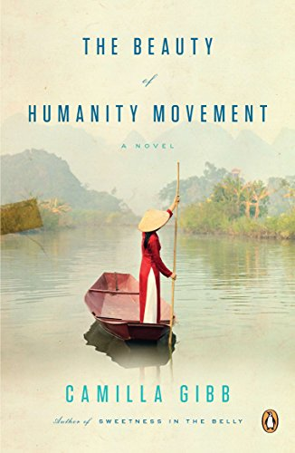 9780143120605: The Beauty of Humanity Movement: A Novel