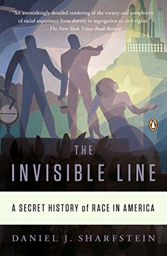 9780143120636: The Invisible Line: A Secret History of Race in America