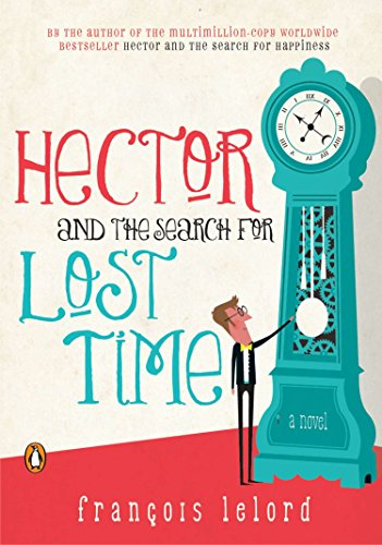 9780143120711: Hector and the Search for Lost Time (Hector's Journeys)