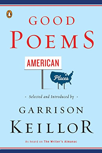 9780143120766: Good Poems, American Places