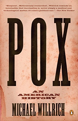 9780143120780: Pox: An American History (Penguin History of American Life)