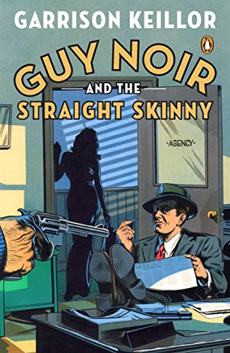 9780143120810: Guy Noir and the Straight Skinny