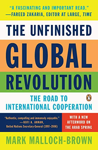 9780143120834: The Unfinished Global Revolution: The Road to International Cooperation