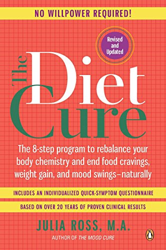 9780143120858: The Diet Cure: The 8-Step Program to Rebalance Your Body Chemistry and End Food Cravings, Weight Gain, and Mood Swings--Naturally