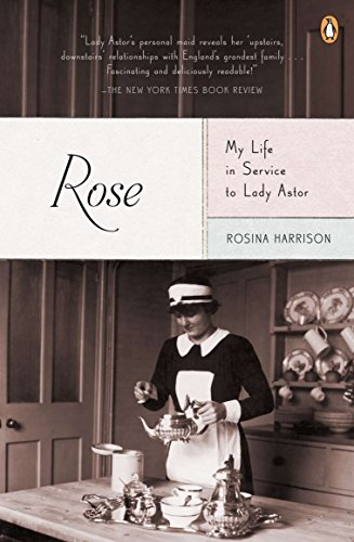 9780143120865: Rose: My Life in Service to Lady Astor