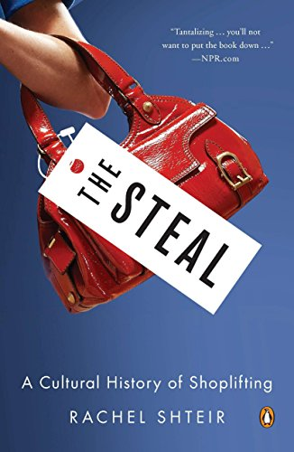 9780143121121: The Steal: A Cultural History of Shoplifting