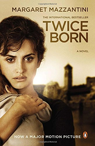 9780143121213: Twice Born: A Novel (Movie Tie-In)