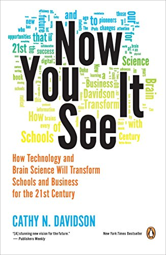 9780143121268: Now You See It: How Technology and Brain Science Will Transform Schools and Business for the 21st Century