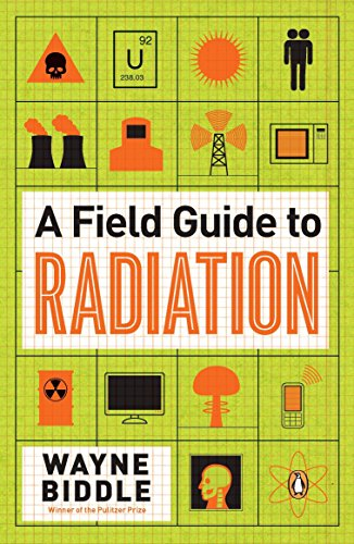 9780143121275: A Field Guide to Radiation