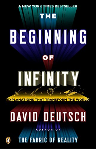 9780143121350: Beginning of Infinity: Explanations That Transform the World