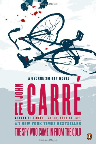 9780143121428: The Spy Who Came in from the Cold (George Smiley Novels)