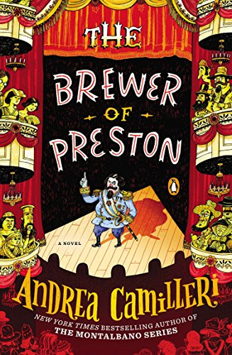 The Brewer of Preston: A Novel: Andrea Camilleri
