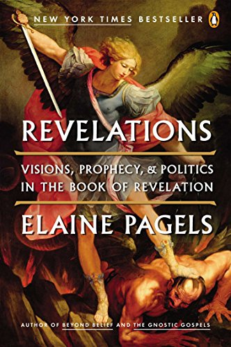 9780143121633: Revelations: Visions, Prophecy, and Politics in the Book of Revelation
