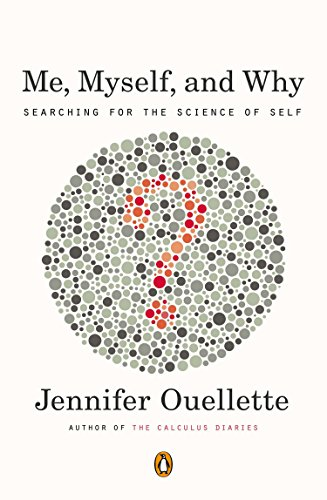 9780143121657: Me, Myself, and Why: Searching for the Science of Self