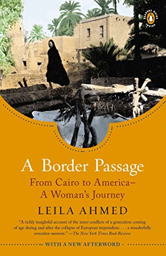 9780143121923: A Border Passage: From Cairo to America--A Woman's Journey