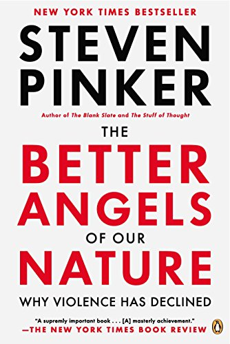 9780143122012: The Better Angels of Our Nature: Why Violence Has Declined