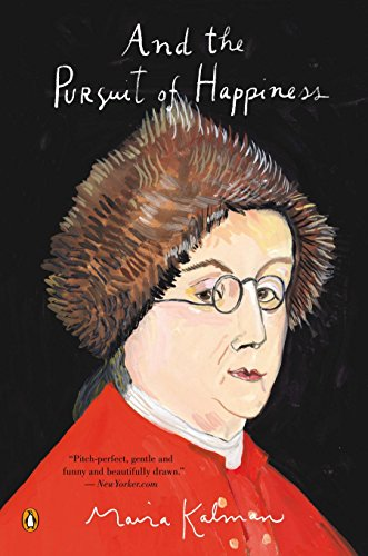 And the Pursuit of Happiness: Kalman, Maira