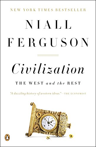 9780143122067: Civilization: The West and the Rest