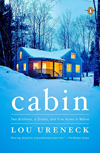 9780143122081: Cabin: Two Brothers, a Dream, and Five Acres in Maine