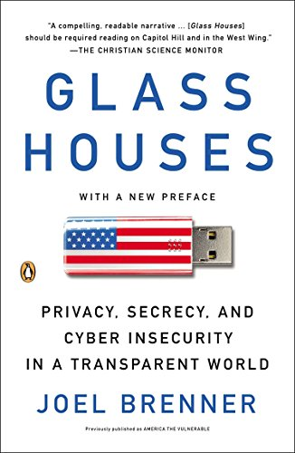 9780143122111: Glass Houses: Privacy, Secrecy, and Cyber Insecurity in a Transparent World