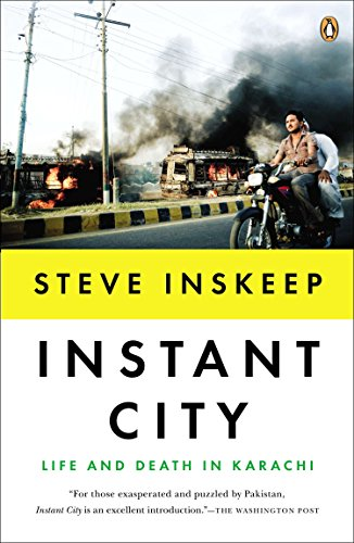 9780143122166: Instant City: Life and Death in Karachi