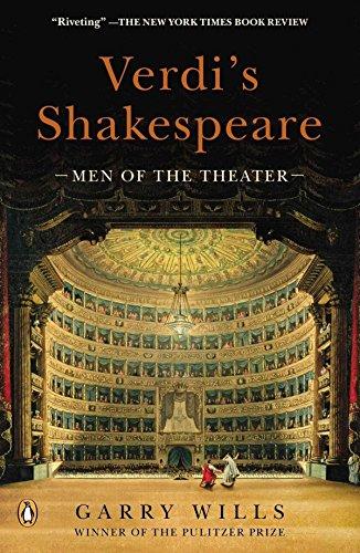 9780143122227: Verdi's Shakespeare: Men of the Theater