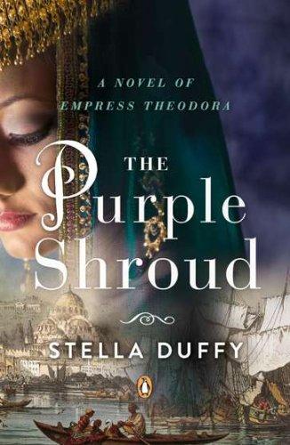 9780143122258: The Purple Shroud: A Novel of Empress Theodora