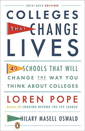 9780143122302: Colleges That Change Lives: 40 Schools That Will Change the Way You Think About Colleges