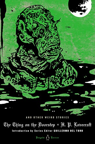 9780143122326: The Thing on the Doorstep and Other Weird Stories (Penguin Horror Classics)