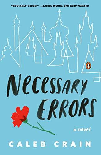 Necessary Errors. [Signed by Caleb Crain].: Crain, Caleb.