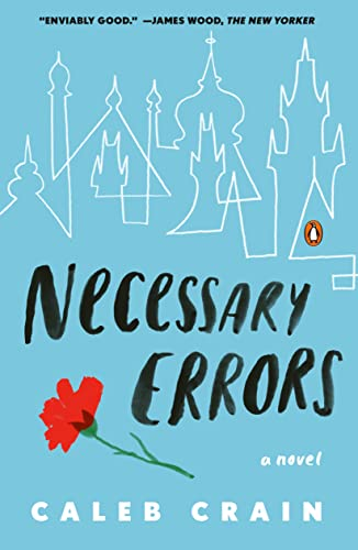 Necessary Errors (Signed First Edition): Caleb Crain