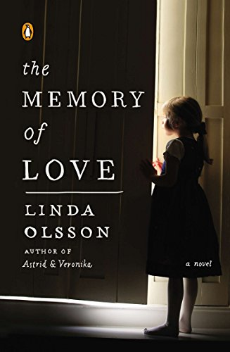 9780143122432: The Memory of Love: A Novel