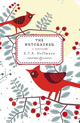 The Nutcracker (Hardback): E. T. A.