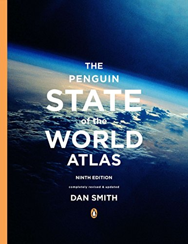 The Penguin State of the World Atlas: Smith, Dan