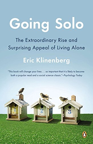 9780143122777: Going Solo: The Extraordinary Rise and Surprising Appeal of Living Alone