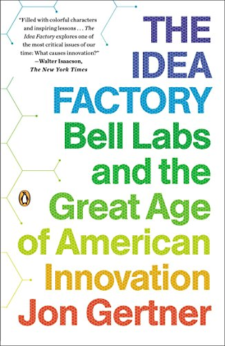 9780143122791: The Idea Factory: Bell Labs and the Great Age of American Innovation