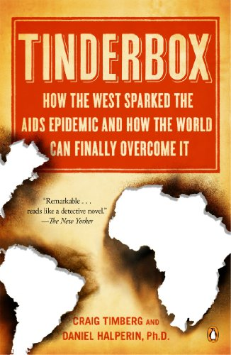 9780143123002: Tinderbox: How the West Sparked the AIDS Epidemic and How the World Can Finally Overcome It