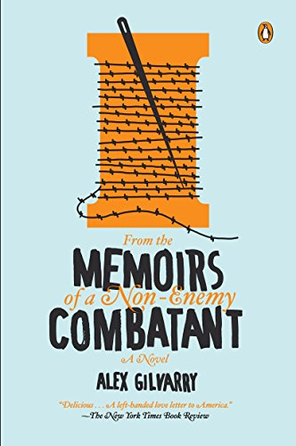 9780143123064: From the Memoirs of a Non-Enemy Combatant: A Novel
