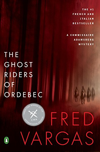 9780143123125: The Ghost Riders of Ordebec: A Commissaire Adamsberg Mystery