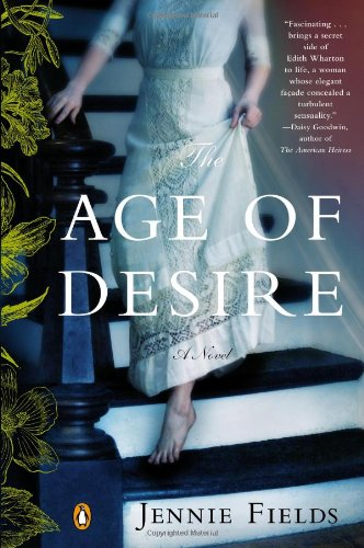 9780143123286: The Age of Desire: A Novel
