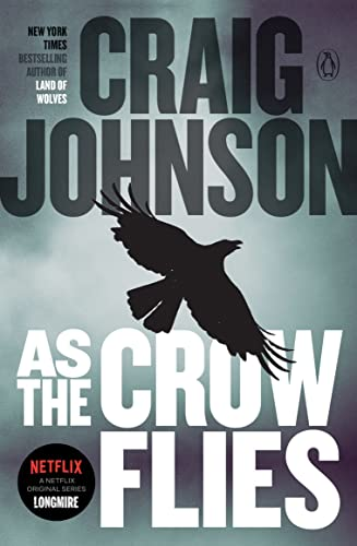 9780143123293: As the Crow Flies: A Longmire Mystery