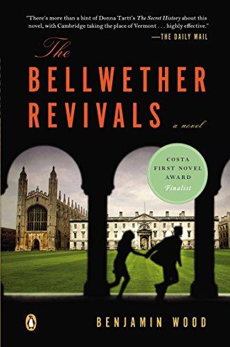 The Bellwether Revivals: A Novel: Wood, Benjamin