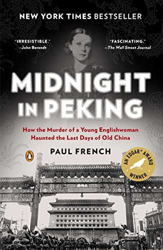 9780143123361: Midnight in Peking: How the Murder of a Young Englishwoman Haunted the Last Days of Old China