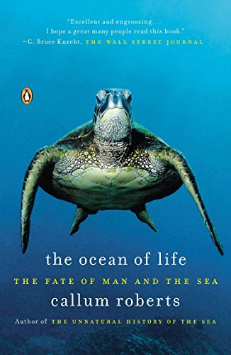 9780143123484: The Ocean of Life: The Fate of Man and the Sea