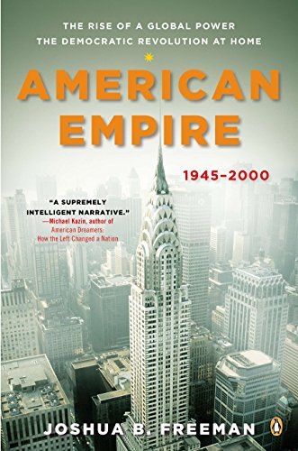 9780143123491: American Empire: The Rise of a Global Power, the Democratic Revolution at Home, 1945-2000 (Penguin History of the United States)