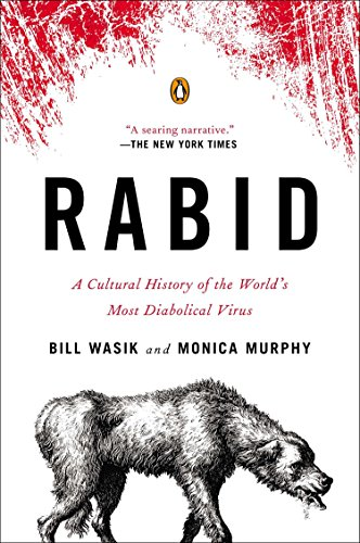 9780143123576: Rabid: A Cultural History of the World's Most Diabolical Virus