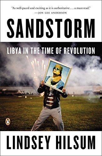 9780143123606: Sandstorm: Libya in the Time of Revolution (New Windmills)